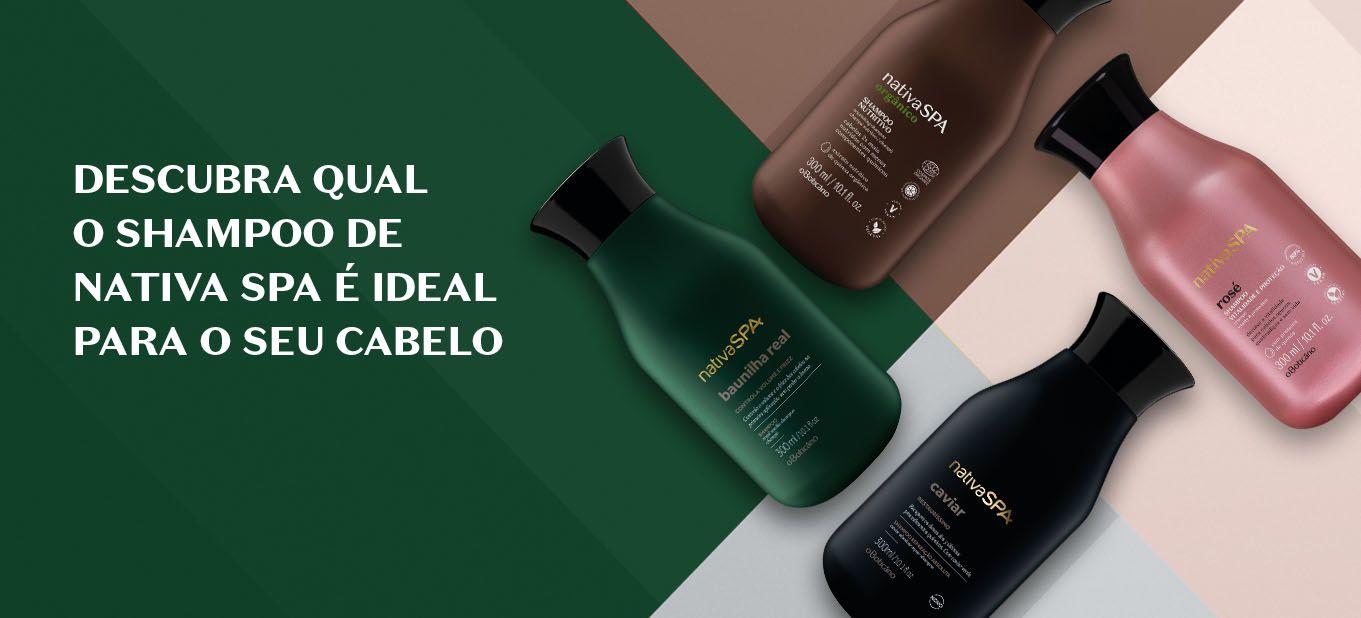 Saiba qual o melhor shampoo de Nativa Spa para o seu cabelo