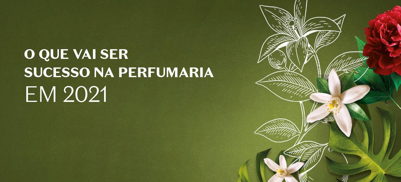 Tendências de fragrâncias e seus subtipos para 2021: perfumes, EDP e EDT