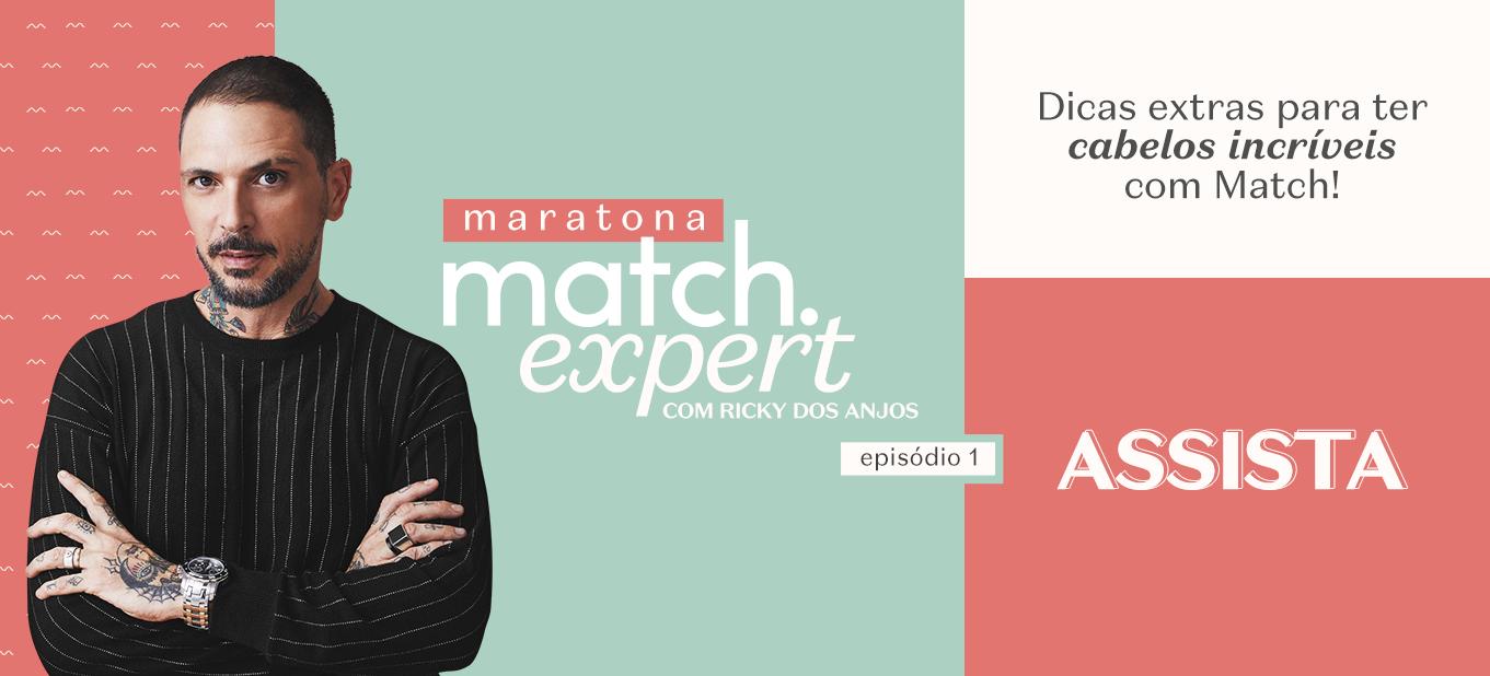 Maratona Match Expert com Ricky dos Anjos Episódio 1