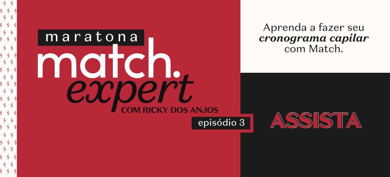 Maratona Match Expert com Ricky dos Anjos Episódio 3