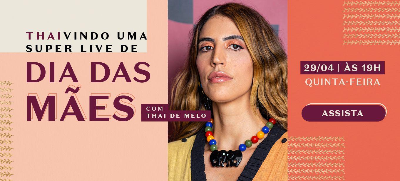 Live de Dia das Mães com Thai de Melo
