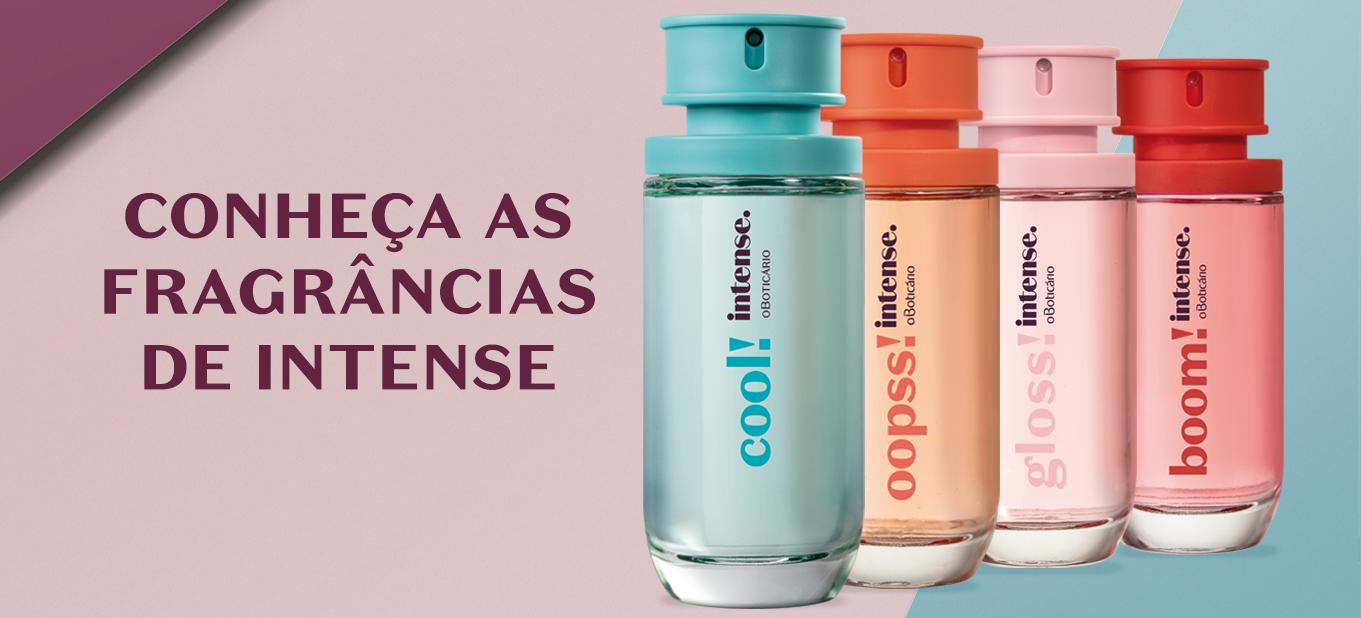 Conheça as fragrâncias de Intense e escolha sua favorita