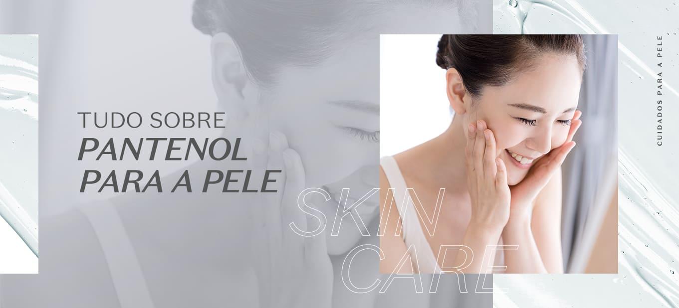 A importância e os benefícios do pantenol para a pele