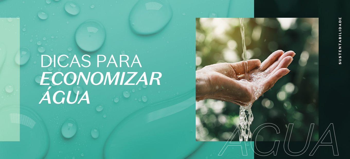 Dicas de como economizar água no dia a dia