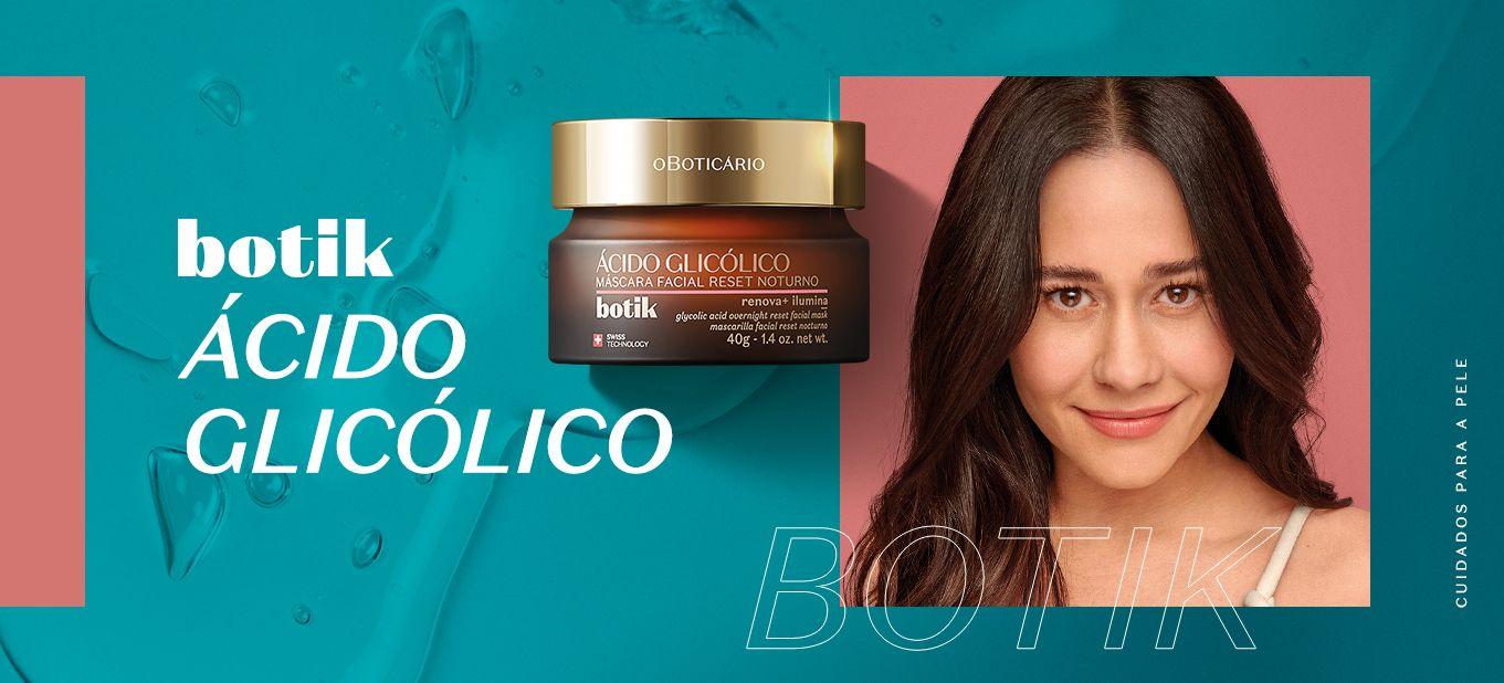 Botik Ácido Glicólico promove renovação celular e iluminação da pele