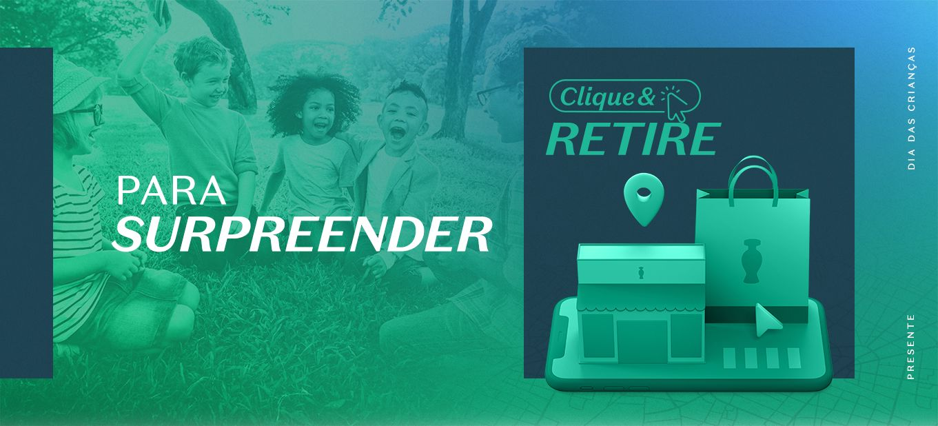 Presente de Dia das Crianças: compre online e retire na loja