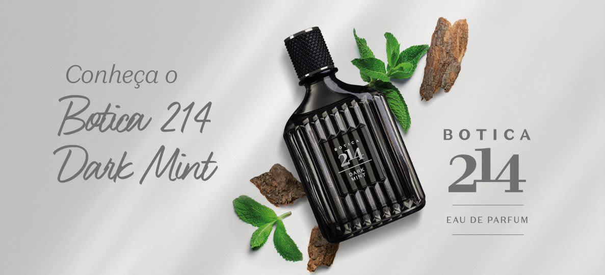 O Boticário lança Dark Mint, a primeira fragrância masculina de Botica 214
