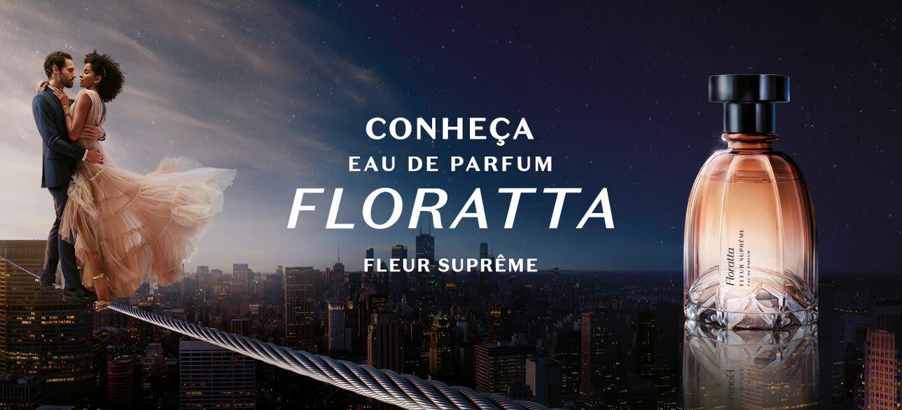Floratta Fleur Suprême: primeiro Eau de Parfum da marca com a intensidade da Flor do Amor