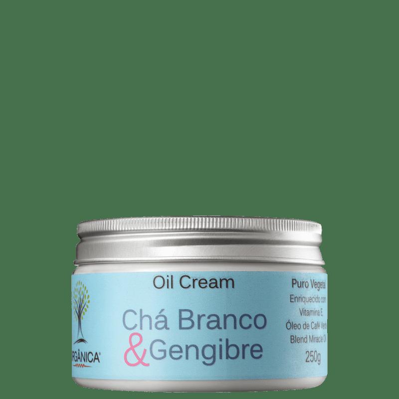 Orgânica Oil Cream Chá Branco & Gengibre - Hidratante 270ml