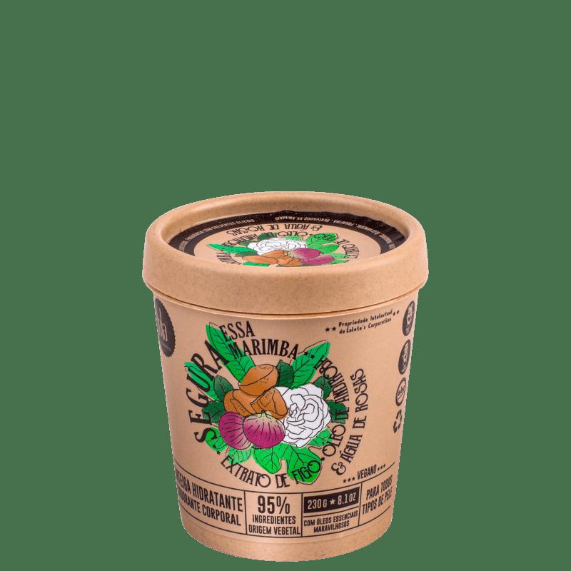 Lola Cosmetics Segura Essa Marimba Extrato de Figo - Hidratante Corporal 230g