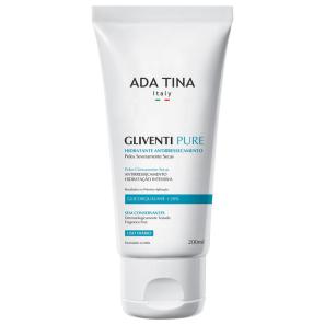 Ada Tina Gliventi Pure - Creme Hidratante Antirressecamento 200ml