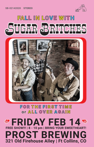 Sugar Britches Valentines @Prost Brewing - Poster Design: Nate Harper