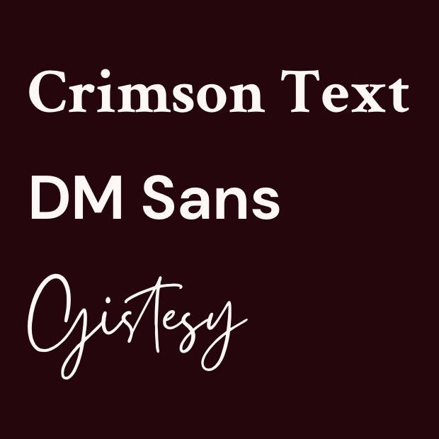 nom des polices utilisées dans le projet : crimson text, dm sans et gystesy