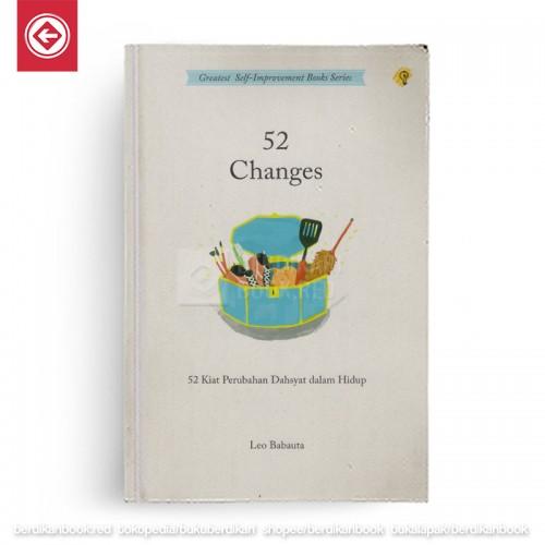 52 Changes 52 Kiat Perubahan Dahsyat dalam Hidup
