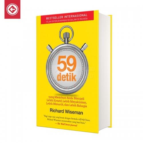 59 Detik yang Membuat Anda Menjadi Lebih Kreatif Lebih Meyakinkan Lebih Menarik dan Lebih Bahagia
