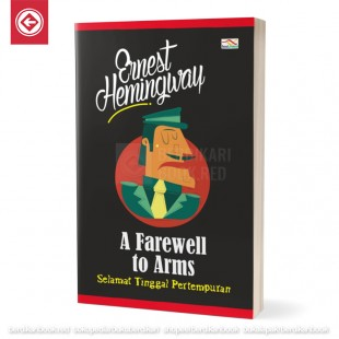 A Farewell to Arms - Selamat Tinggal Pertempuran
