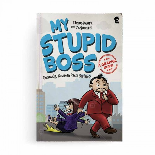 My Stupid Bos A Graphic Novel