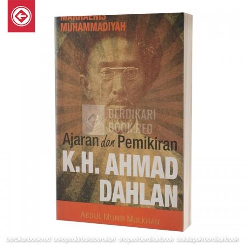 Ajaran dan Pemikiran K.H. Ahmad Dahlan
