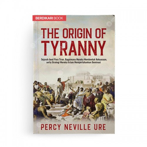 The Origin of Tyranny