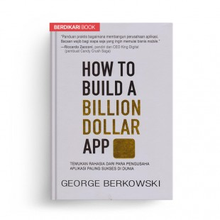 How to Build a Bilion Dollar App
