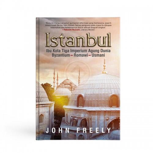 Istanbul Ibu Kota Tiga Imperium Agung Dunia