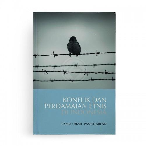 Konflik dan Perdamaian Etnis di Indonesia