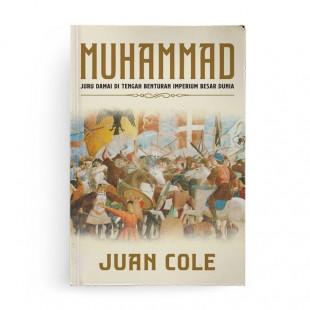 Muhammad Juru Damai di Tengah Benturan Imperium Besar Dunia