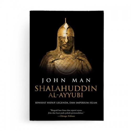 Shalahuddin al Ayyubi Riwayat Hidup Legenda dan Imperium Islam