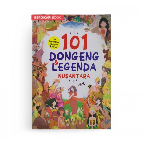 101 Dongeng dan Legenda Nusantara
