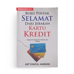 Buku Pintar Selamat dari Jebakan Kartu Kredit