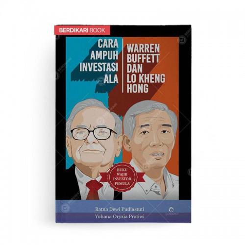 Cara Ampuh Investasi Ala Warren Buffett dan Lo Kheng Hong