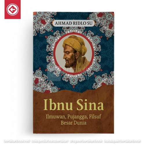 Ibnu Sina Ilmuwan Pujangga Filsuf Besar Dunia