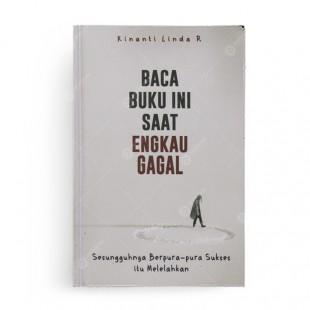 Baca Buku Ini Saat Engkau Gagal