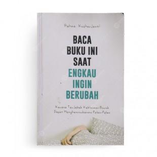Baca Buku ini Saat Engkau Ingin Berubah
