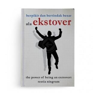 The Power Of Being Ekstrovert Nggak Semuanya Yang Heboh Itu Bodoh New Cover