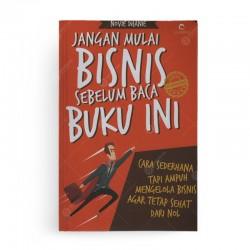 Jangan Mulai Bisnis Sebelum Baca Buku Ini