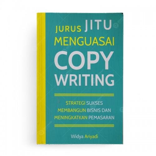 Jurus Jitu Menguasai Copy Writing