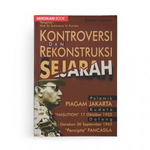 Kontroversi Dan Rekonstruksi Sejarah
