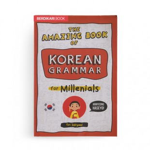 The Amazing Book of Korean Grammar for Millenials