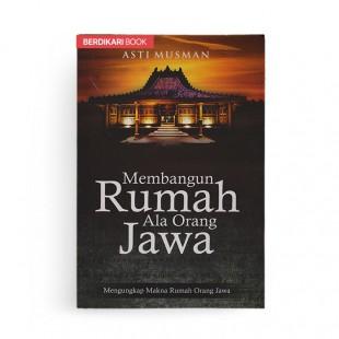 Membangun Rumah Ala Orang Jawa