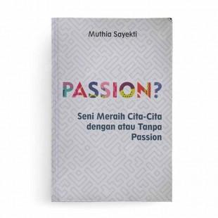 Passion?