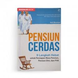 Pensiun Cerdas 9 Langkah Hebat Untuk Persiapan Masa Pensiun
