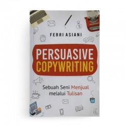 Persuasive Copywriting Sebuah Seni Menjual Melalui Tulisan