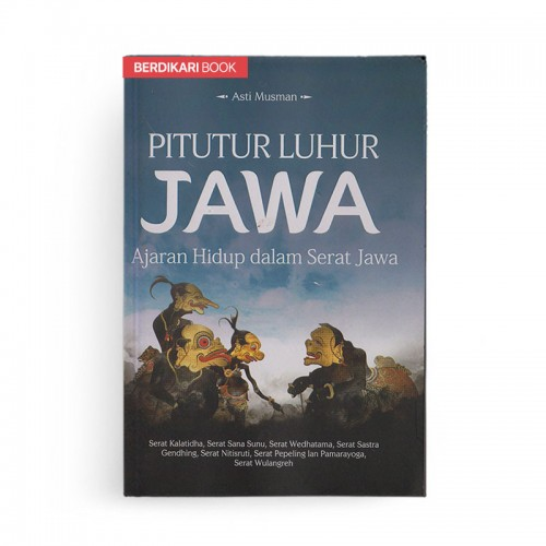 Pitutur Luhur Jawa Ajaran Hidup dalam Serat Jawa