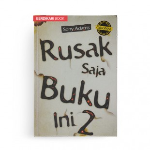 Rusak Saja Buku Ini 2