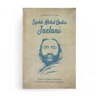 Syekh Abdul Qodir Jaelani Biografi, Pengaruh, Karamah