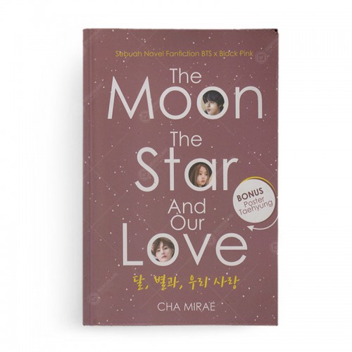 The Moon The Star and Our Love