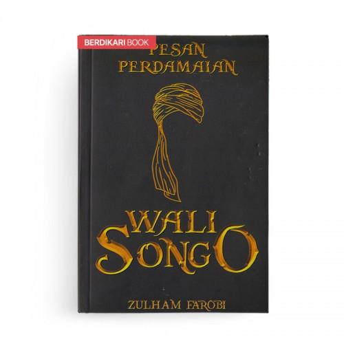 Pesan Perdamaian Wali Songo