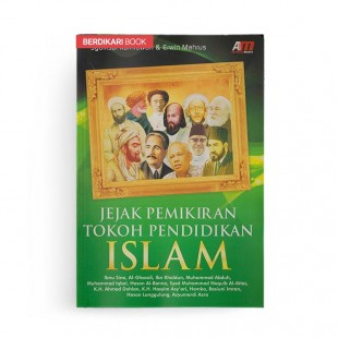Jejak Pemikiran Tokoh Pendidikan Islam