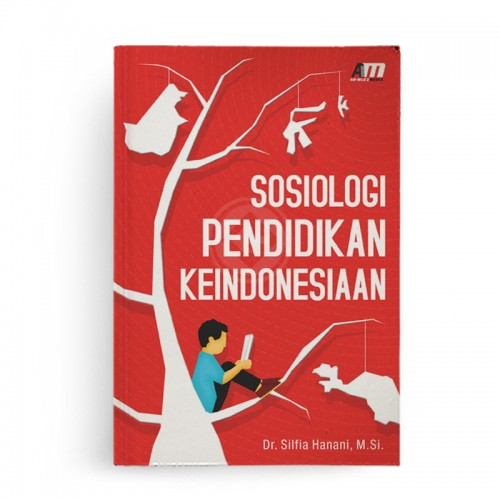 Sosiologi Pendidikan Keindonesiaan